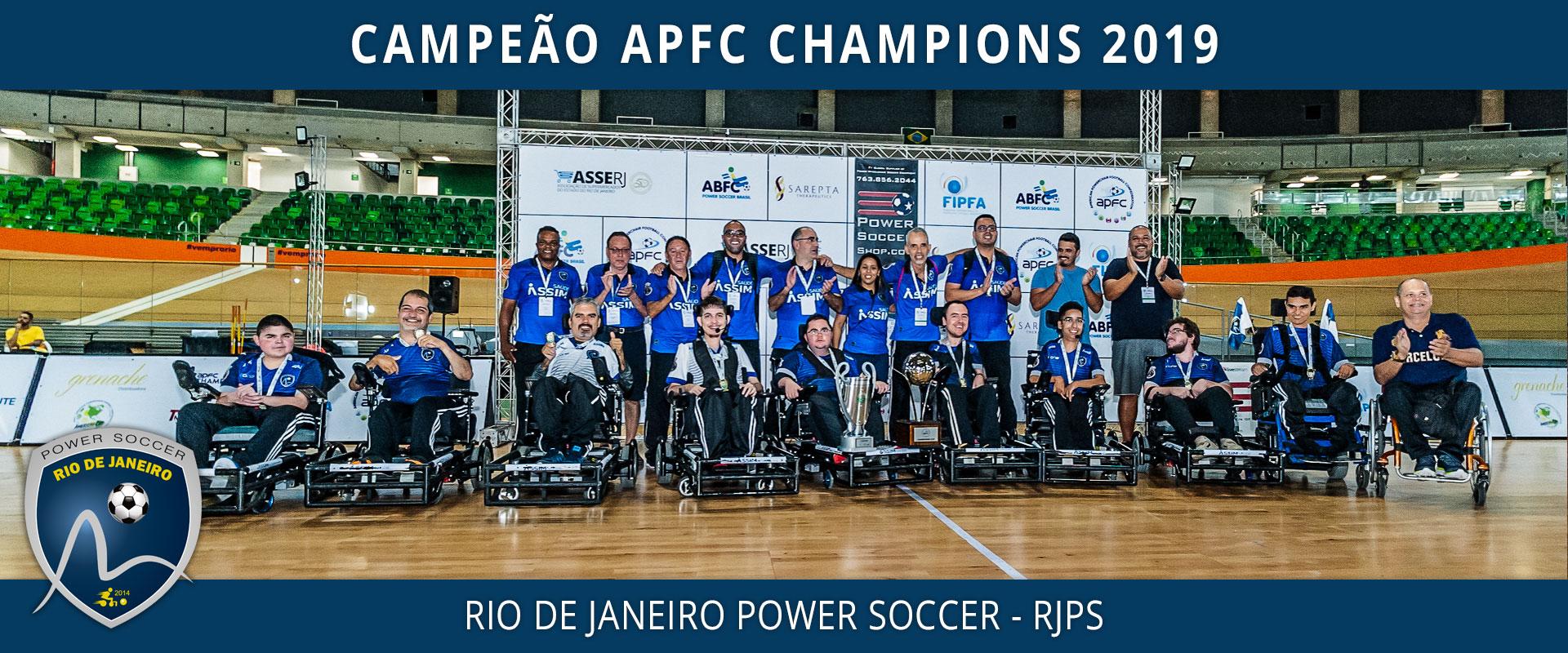 Campeão APFC Champions 2019 - Rio de Janeiro Power Soccer